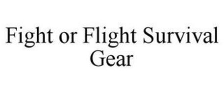 FIGHT OR FLIGHT SURVIVAL GEAR