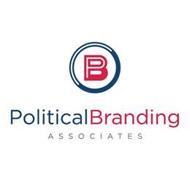 B POLITICALBRANDING ASSOCIATES