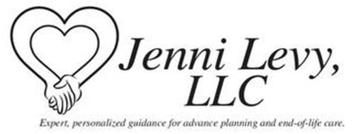 JENNI LEVY, LLC EXPERT, PERSONALIZED GUIDANCE FOR ADVANCE PLANNING AND END-OF-LIFE CARE.