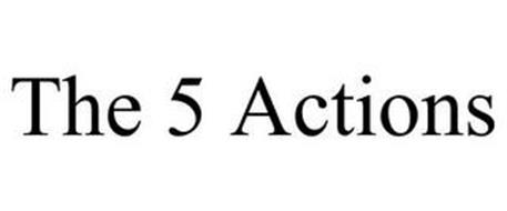 THE 5 ACTIONS