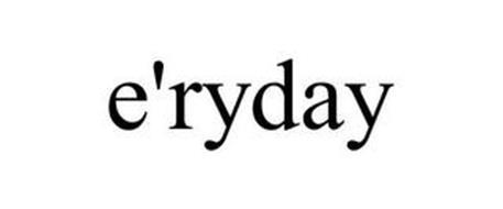 E'RYDAY