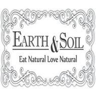 EARTH & SOIL EAT NATURAL LOVE NATURAL