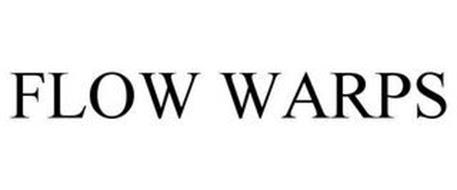 FLOW WARPS
