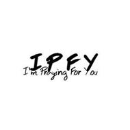 IPFY I'M PRAYING FOR YOU