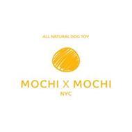 ALL NATURAL DOG TOY MOCHI X MOCHI NYC
