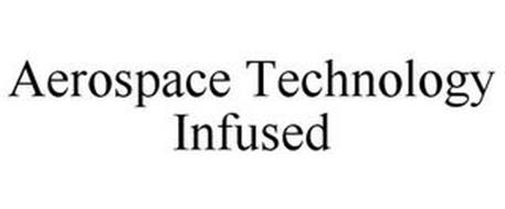 AEROSPACE TECHNOLOGY INFUSED