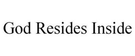 GOD RESIDES INSIDE