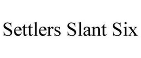 SETTLERS SLANT SIX
