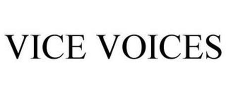 VICE VOICES