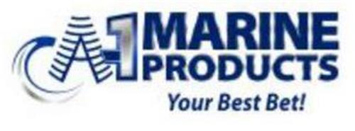 A-1 MARINE PRODUCTS YOUR BEST BET!