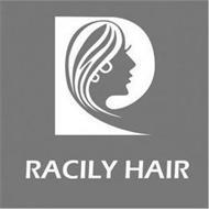 RACILY HAIR