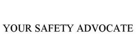 YOUR SAFETY ADVOCATE
