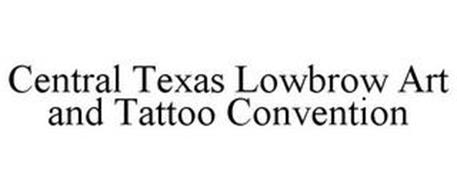 CENTRAL TEXAS LOWBROW ART AND TATTOO CONVENTION