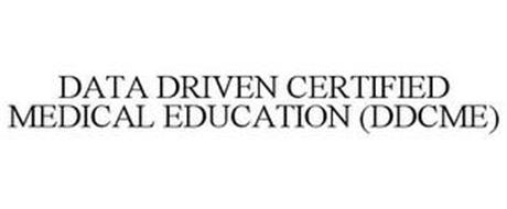 DATA DRIVEN CERTIFIED MEDICAL EDUCATION(DDCME)