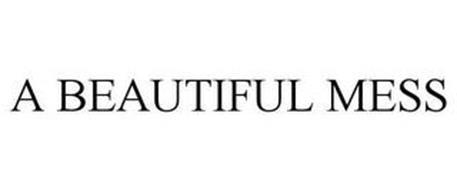 A BEAUTIFUL MESS