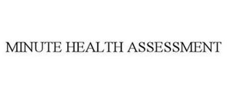 MINUTE HEALTH ASSESSMENT