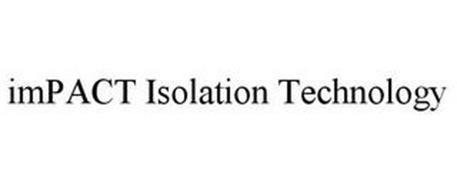 IMPACT ISOLATION TECHNOLOGY