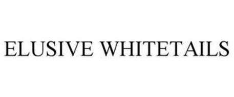ELUSIVE WHITETAILS