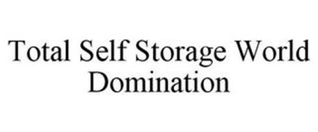 TOTAL SELF STORAGE WORLD DOMINATION