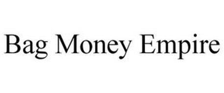 BAG MONEY EMPIRE
