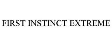 FIRST INSTINCT EXTREME