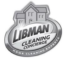 LIBMAN CLEANING CONCIERGE HOME CLEANINGEXPERTS