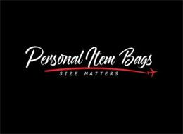 PERSONAL ITEM BAGS SIZE MATTERS