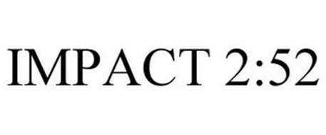 IMPACT 2:52