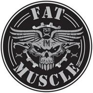 FAT MUSCLE INC 7571 FM
