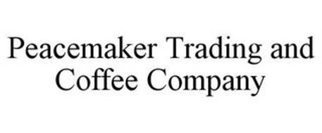 PEACEMAKER TRADING AND COFFEE COMPANY