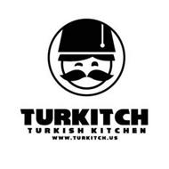 TURKITCH TURKISH KITCHEN WWW.TURKITCH.US