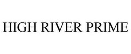 HIGH RIVER PRIME