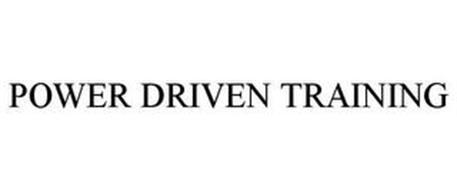 POWER DRIVEN TRAINING