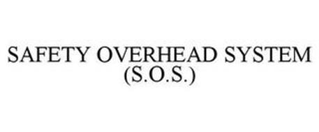 SAFETY OVERHEAD SYSTEM (S.O.S.)