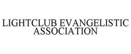 LIGHTCLUB EVANGELISTIC ASSOCIATION