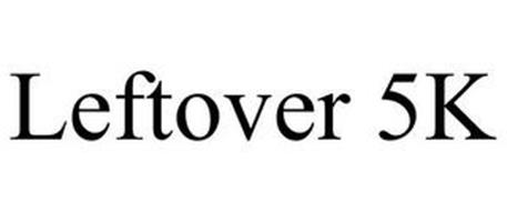 LEFTOVER 5K