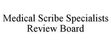 MEDICAL SCRIBE SPECIALISTS REVIEW BOARD