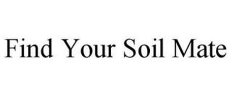 FIND YOUR SOIL MATE