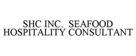 SHC INC. SEAFOOD HOSPITALITY CONSULTANT