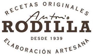 RECETAS ORIGINALES ANTONIO RODILLA DESDE 1939 ELABORACION ARTESANA