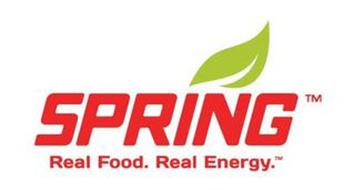 SPRING REAL FOOD. REAL ENERGY.