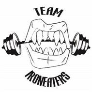 TEAM IRONEATERS