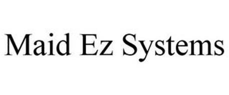 MAID EZ SYSTEMS