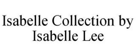 ISABELLE COLLECTION BY ISABELLE LEE
