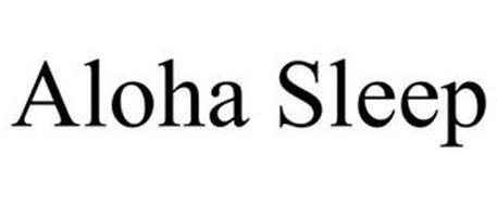 ALOHA SLEEP