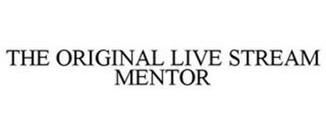 THE ORIGINAL LIVE STREAM MENTOR