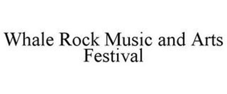 WHALE ROCK MUSIC AND ARTS FESTIVAL