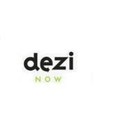 DEZI NOW