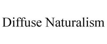 DIFFUSE NATURALISM