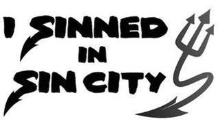 I SINNED IN SIN CITY